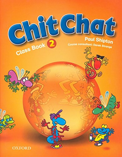 9780194378352: Chit Chat: 2: Class Book