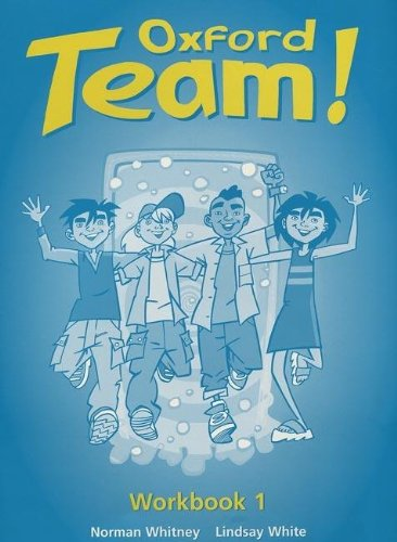 9780194379854: Oxford Team!: Workbook 1
