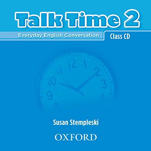 9780194382113: Talk Time 2 Class CDs: Everyday English Conversation (Talk Time Series)
