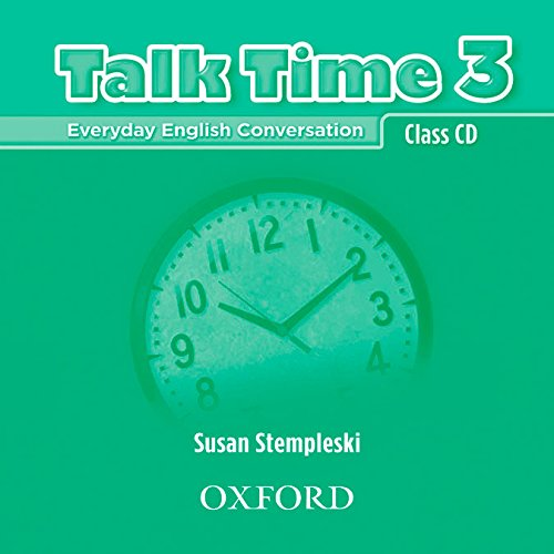 9780194382199: Talk Time 3 Class CDs: Everyday English Conversation (Talk Time Series)
