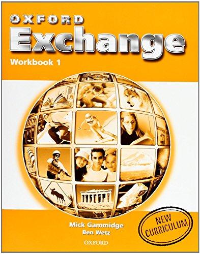 9780194382526: Oxford Exchange 1: Workbook