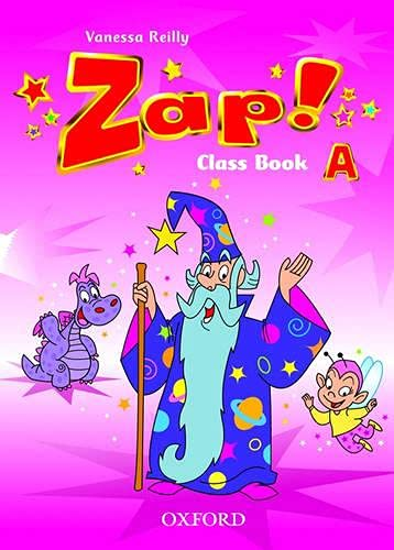 Zap!. A: Vanessa Reilly (author),