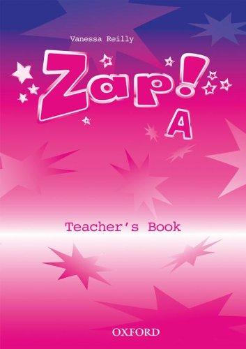 9780194383523: Zap! A: Teacher's Book