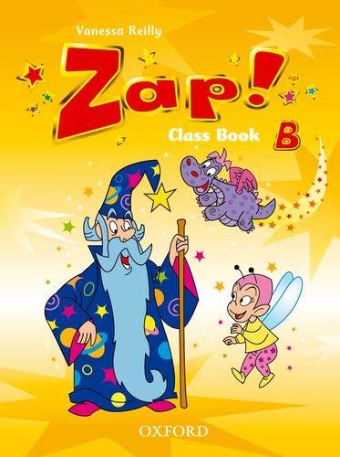 Zap! B: Class Book (Paperback): Vanessa Reilly