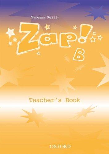 9780194383554: Zap!: Teacher's Book B