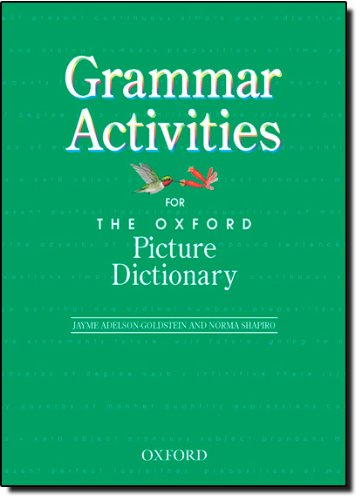 9780194384063: Grammar Activities for the Oxford Picture Dictionary: (Oxford Picture Dictionary Program)