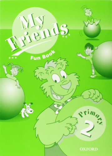 9780194385473: My Friends 2: Fun Book