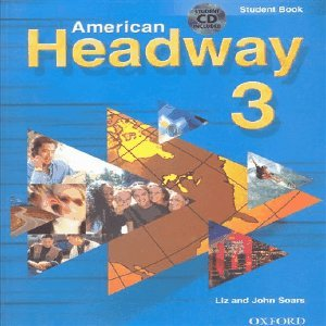 9780194385695: American Headway: Student Book and CD Pack Level 3