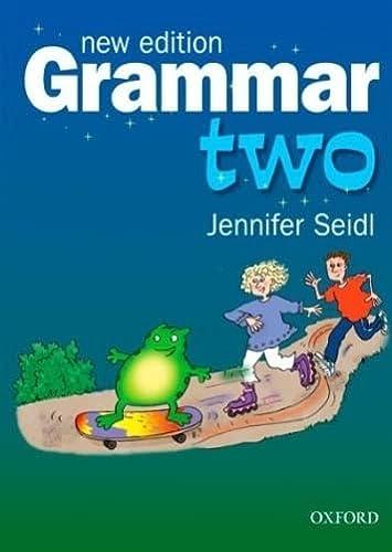 Grammar Two: Students Book: Seidl, Jennifer