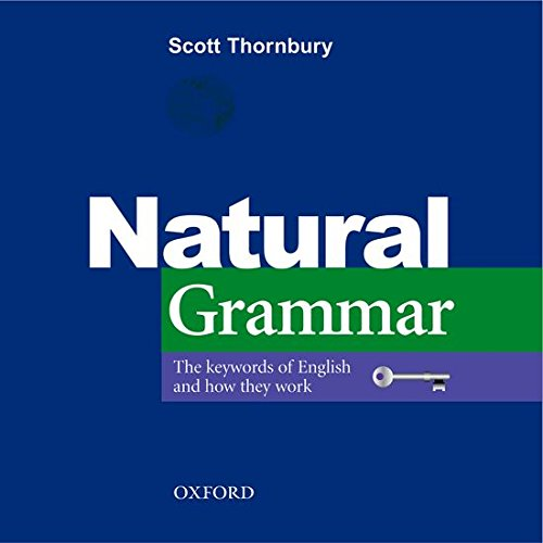 9780194386241: Natural Grammar: The key words of English and how they work