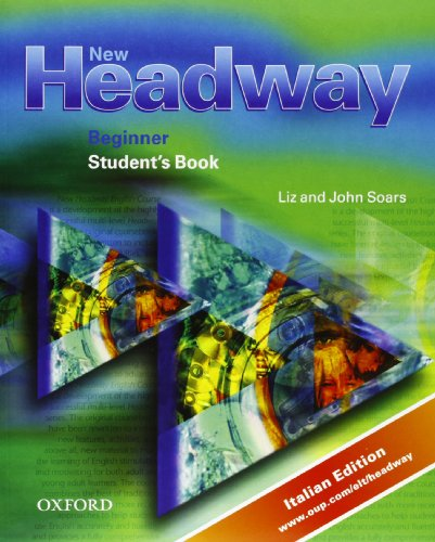 9780194386814: New headway. Beginner Student's Book + Workbook. Con CD ROM (Student's Workbook) . Per le Scuole superiori