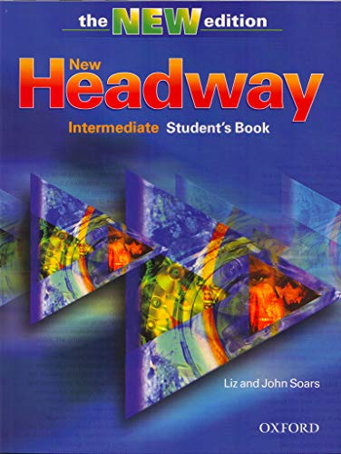 9780194387507: New Headway: Intermediate Third Edition: Student's Book (Headway ELT)