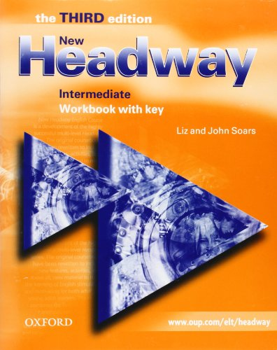 9780194387545: New Headway English course Intermediate édition 2003 workbook with key
