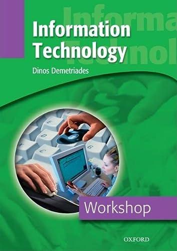 Workshop: Information Technology: Dinos Demetriades