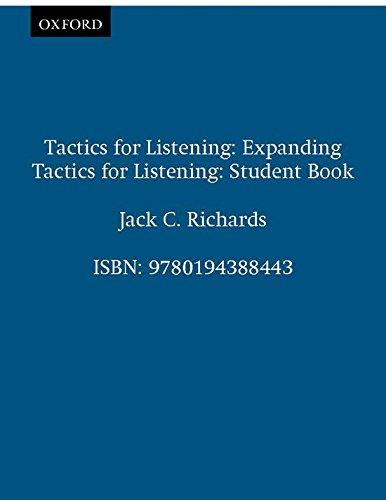 Tactics for Listening: Expanding Tactics for Listening: Richards, Jack C.