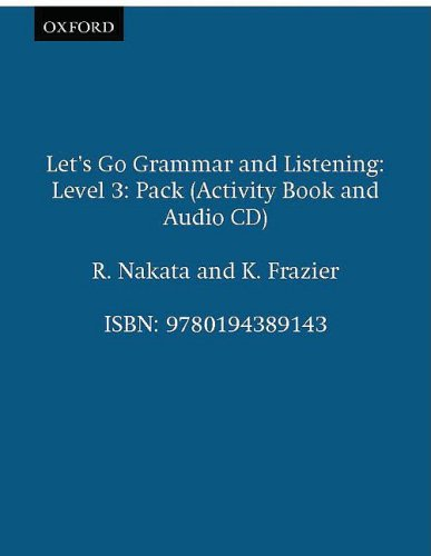 9780194389143: Let's Go Grammar and Listening: Pack 3