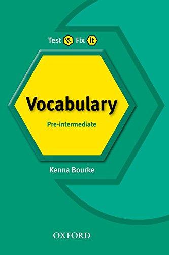9780194389976: Test It Fix It. Pre-Intermediate: Vocabulary: Pre-intermediate lev