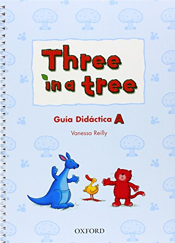 9780194390316: Three in a Tree A: Guia