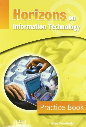 9780194392044: Horizons on information technology. Practice book. Per gli Ist. professionali
