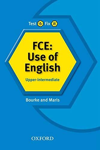 9780194392075: Test it, Fix it: FCE: Use of English: Upper-Intermediate