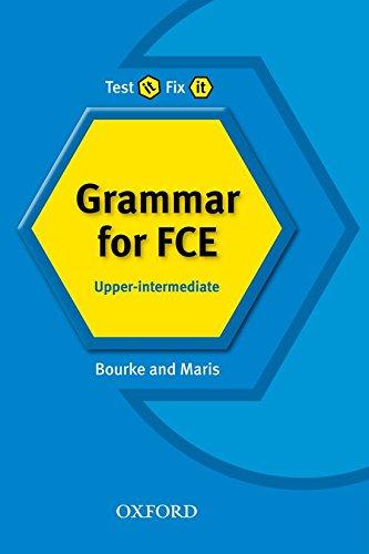 9780194392082: Test it, Fix it: Grammar for FCE: Upper-Intermediate