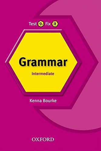 9780194392228: Test It Fix It. Intermediate English Grammar Revised: Intermediate level