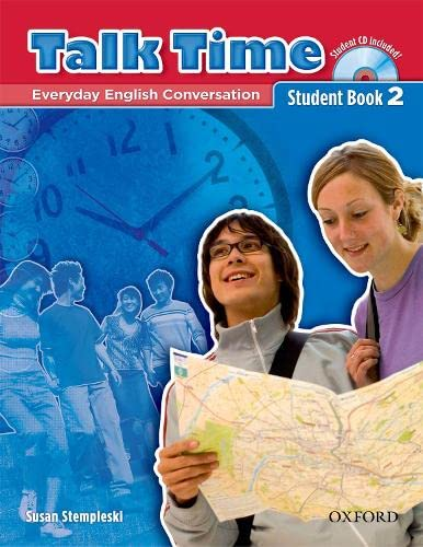 9780194392914: Talk Time 2 Student Book with Audio CD: Everyday English Conversation