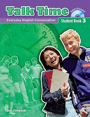 9780194392938: Talk Time 3 Student Book with Audio CD: Everday English Conversation (Talk Time Series)