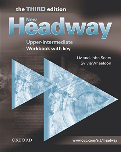 NEW HEADWAY: UPPER-INTERMEDIATE - WORKBOOK WITH KEY.: Soars, Liz and