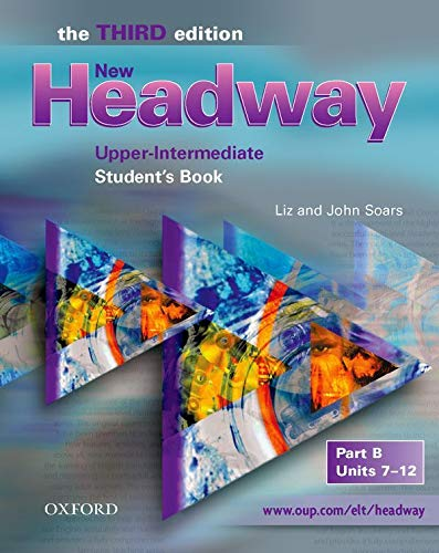 9780194393058: New Headway. Third Edition: Student's book Upper-Intermediate Part B