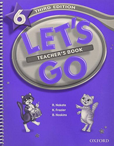 Let's Go 6 Teacher's Book (Let's Go Third Edition) (0194394859) by Ritsuko Nakata; Karen Frazier; Barbara Hoskins; Carolyn Graham