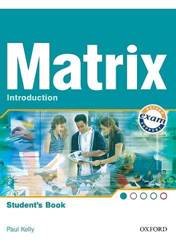 9780194396301: New Matrix Introduction: Students Book