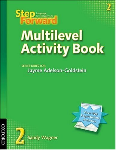 9780194398251: Step Forward: 2: Multilevel Activity Book