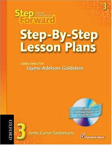 9780194398398: Step Forward 3: Language for Everyday Life Step-by-Step Lesson Plans with Multilevel Grammar Exercises CD-ROM (Step Forward)