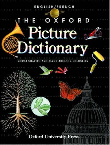 9780194398497: The Oxford Picture Dictionary English/French: English French Edition (The Oxford Picture Dictionary Program)