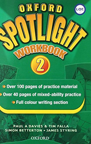 9780194399104: Oxford Spotlight 2 Workbook