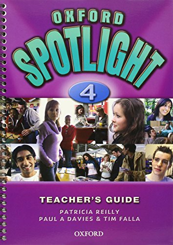 9780194399333: Oxford Spotlight 4: Teacher's G 2007 Edition