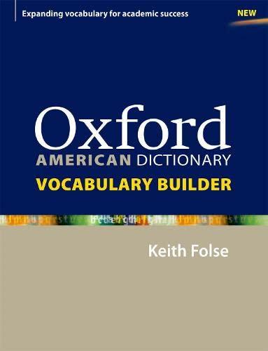 9780194399951: Oxford American Dictionary Vocabulary Builder