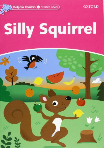 9780194400503: Dolphin read start silly squirrel