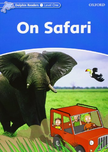 9780194400558: Dolphin Readers Level 1: on Safari