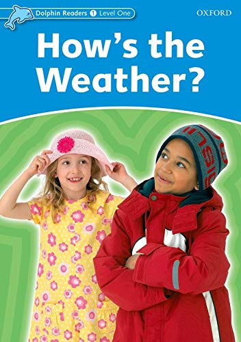 9780194400572: Dolphin Readers Level 1: How's the Weather