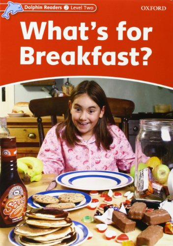 9780194400589: Dolphin Readers Level 2: What's for breakfast