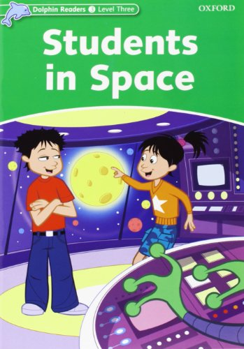 9780194400626: Dolphin read 3 students in space