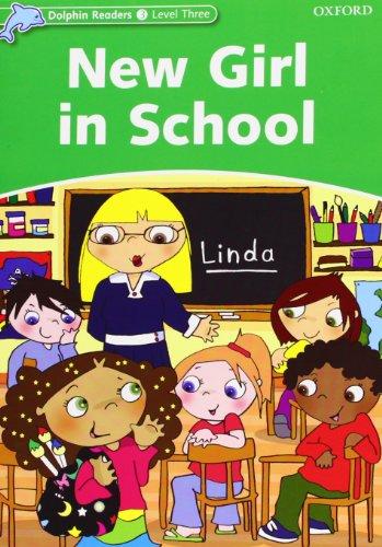 9780194400633: Dolphin read 3 new girl school