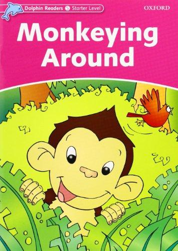 9780194400770: Dolphin Readers Starter. Monkeying Around. Intenational Edition