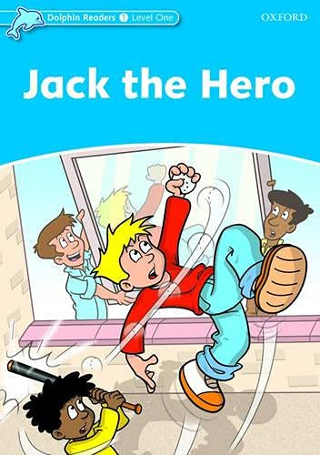 9780194400855: Dolphin Readers: Level 1: 275-Word Vocabulary Jack The Hero