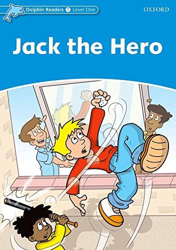 9780194400855: Dolphin Readers: Level 1: 275-Word Vocabulary Jack The Hero