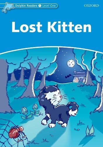 9780194400862: Dolphin Readers Level 1: Lost Kitten