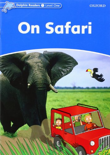 9780194400886: Dolphin Readers: Level 1: 275-Word Vocabulary On Safari