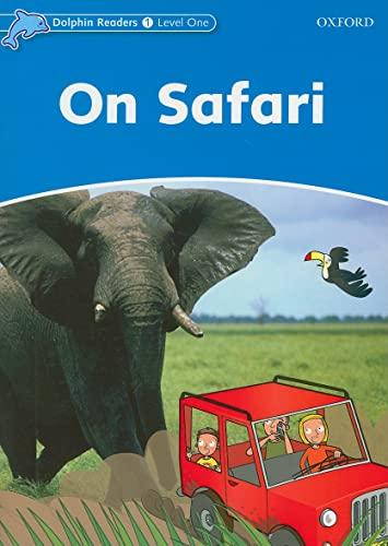 9780194400886: Dolphin Readers Level 1: On Safari
